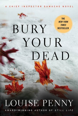 Bury Your Dead Free by Louise Penny
