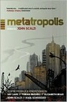 METAtropolis: The Dawn of Uncivilization