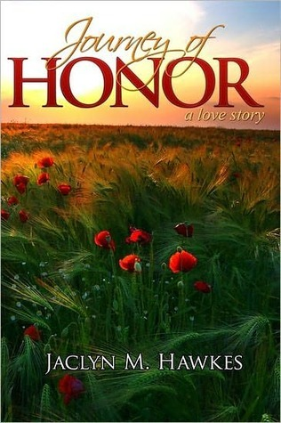 Journey of Honor: A Love Story
