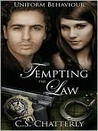Tempting the Law (Uniform Behaviour, #1)