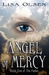 Angel Of Mercy  (The Fallen...