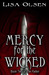 Mercy for the wicked  (The ...