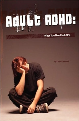 Adult ADHD by David Gurevich