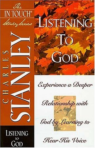 Listening To God by Charles F. Stanley