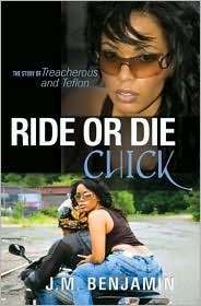 Ride or Die Chick by J.M. Benjamin