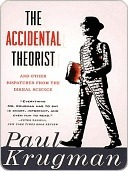 The Accidental Theorist by Paul Krugman