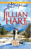 His Holiday Bride by Jillian Hart