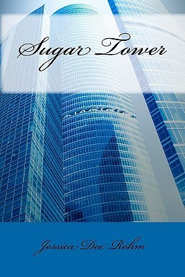 Sugar Tower by Jessica Dee Rohm