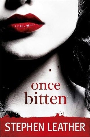 Once Bitten by Stephen Leather