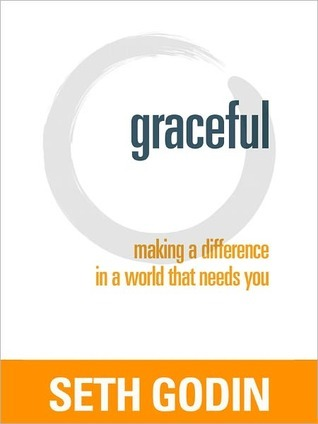 Graceful by Seth Godin