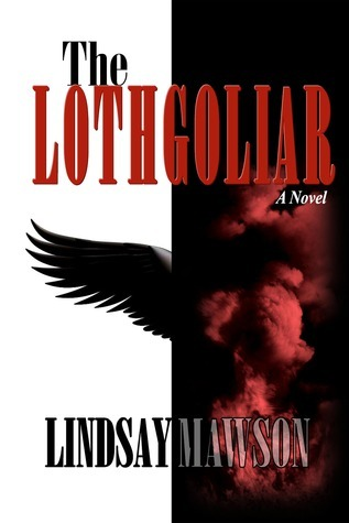 The Lothgoliar by Lindsay Mawson