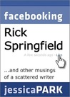 Facebooking Rick Springfield (and Other Musings of a Scattered Writer)