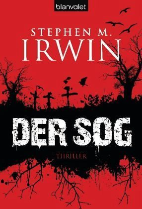 Der Sog by Stephen M. Irwin