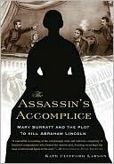 Assassin's Accomplice by Kate Clifford Larson