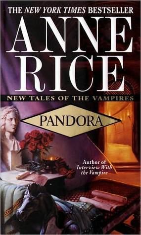 Pandora (New Tales of the Vampires, #1)