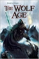 The Wolf Age by James Enge