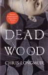 Dead Wood (Dundee Crime Series, #2)