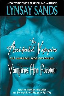 The Accidental Vampire Plus Vampires are Forever and Bonus Material