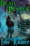 Dead People (Haunted Hearts, #1)