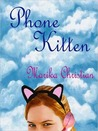 Phone Kitten by Marika Christian