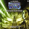 Doctor Who: Invaders from Mars (Big Finish Audio Drama, #28)