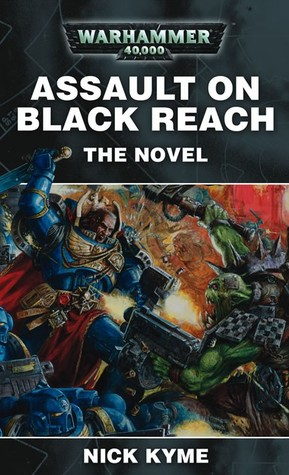 Assault On Black Reach   The Novel by Nick Kyme