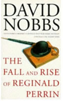 The Fall and Rise of Reginald Perrin by David Nobbs