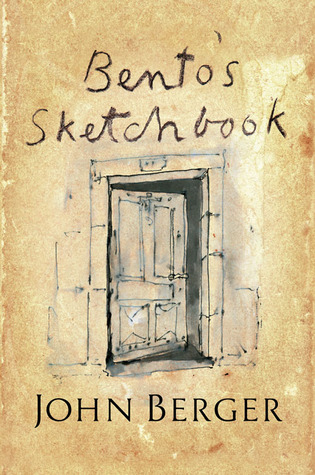 Bento's Sketchbook by John Berger