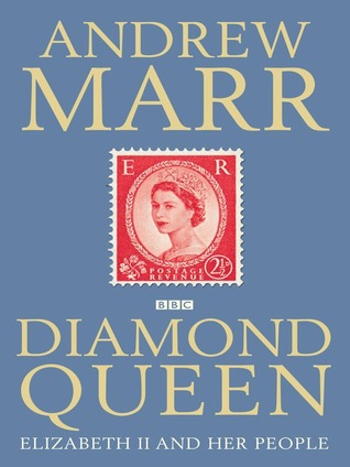 Diamond Queen by Andrew Marr