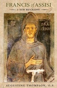 Francis of Assisi by Augustine Thompson