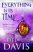Everything in Its Time (Tim...