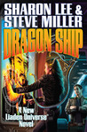 Dragon Ship (Theo Waitley, #4) (Liaden Universe, #17)