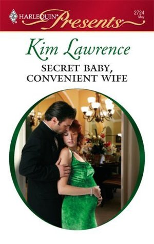 Secret Baby, Convenient Wife by Kim Lawrence