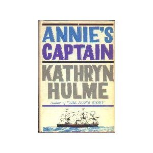 Annie's Captain by Kathryn Hulme