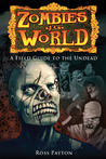 Zombies of the World by Ross Payton