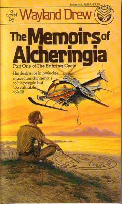 The Memoirs of Alcheringia by Wayland Drew