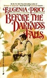 Before the Darkness Falls (Savannah Quartet, #3)