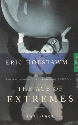 Age of Extremes by Eric J. Hobsbawm