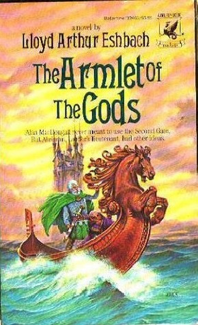 The Armlet of the Gods by Lloyd Arthur Eshbach