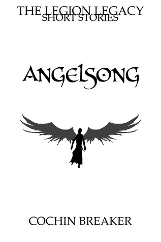 Angelsong (The Legion Legacy Short Stories)