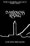 Darkness Rising (The Legion Legacy, #2)