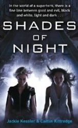 Shades of Night by Jackie Kessler