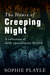 The Hours of Creeping Night - A collection of dark speculative fiction