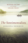 The Sentimentalists. Johanna Skibsrud