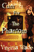 Cum For The Phantom (The Monster Sex Series #6)