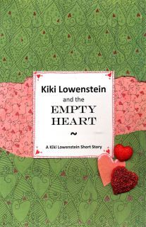 Kiki Lowenstein and the Empty Heart by Joanna Campbell Slan
