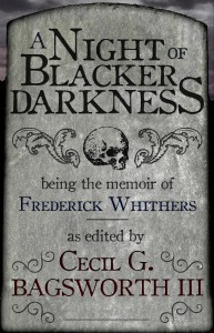 A Night of Blacker Darkness by Dan Wells