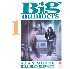 Big Numbers by Alan Moore
