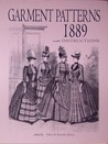 Garment Patterns 1889, with Instructions by Jules Kliot