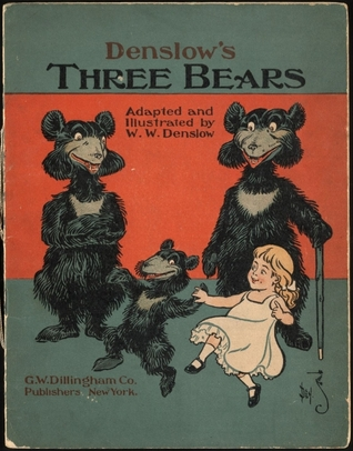 Denslow's Three Bears by W.W. Denslow